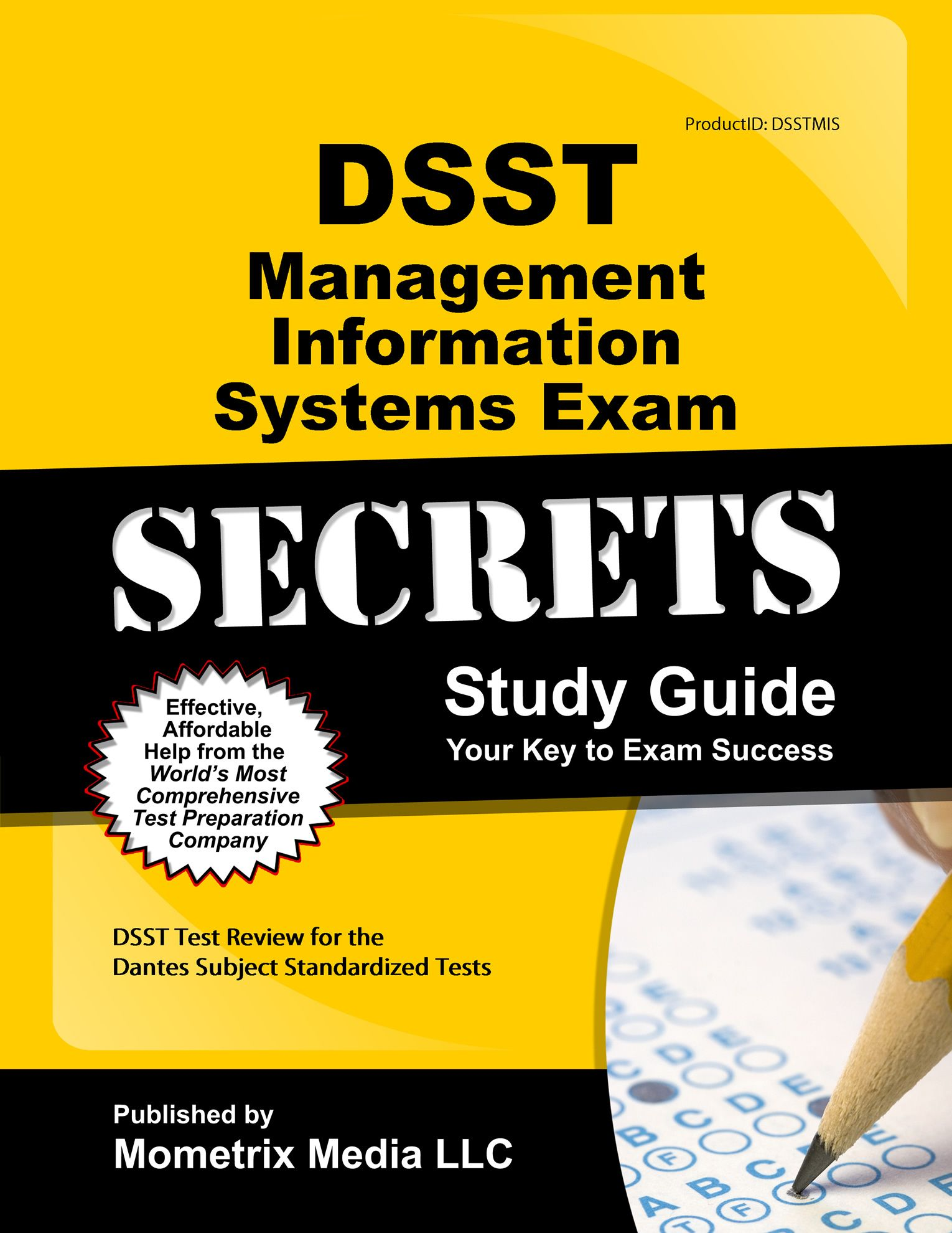 DSST Management Information Systems Exam Study Guide  http://www.mo-media.com/dsst/ #dsst