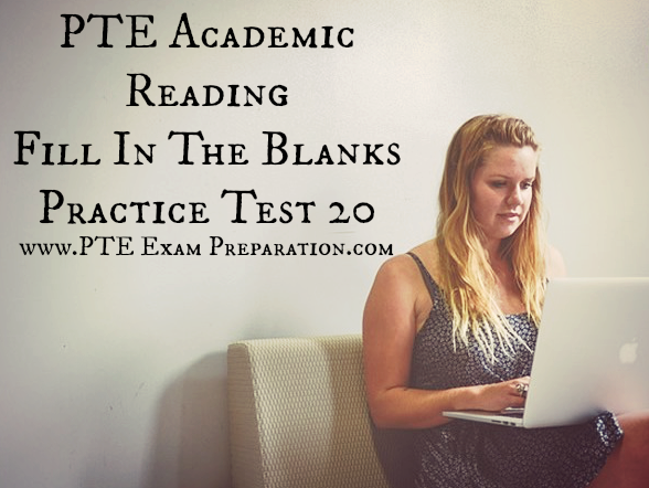 Pearson Test of English PTE Academic Reading Fill In The
