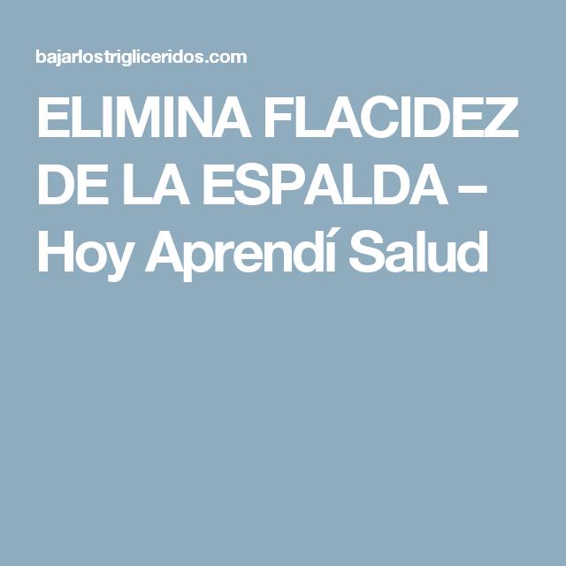 ELIMINA FLACIDEZ DE LA ESPALDA – Hoy Aprendí Salud