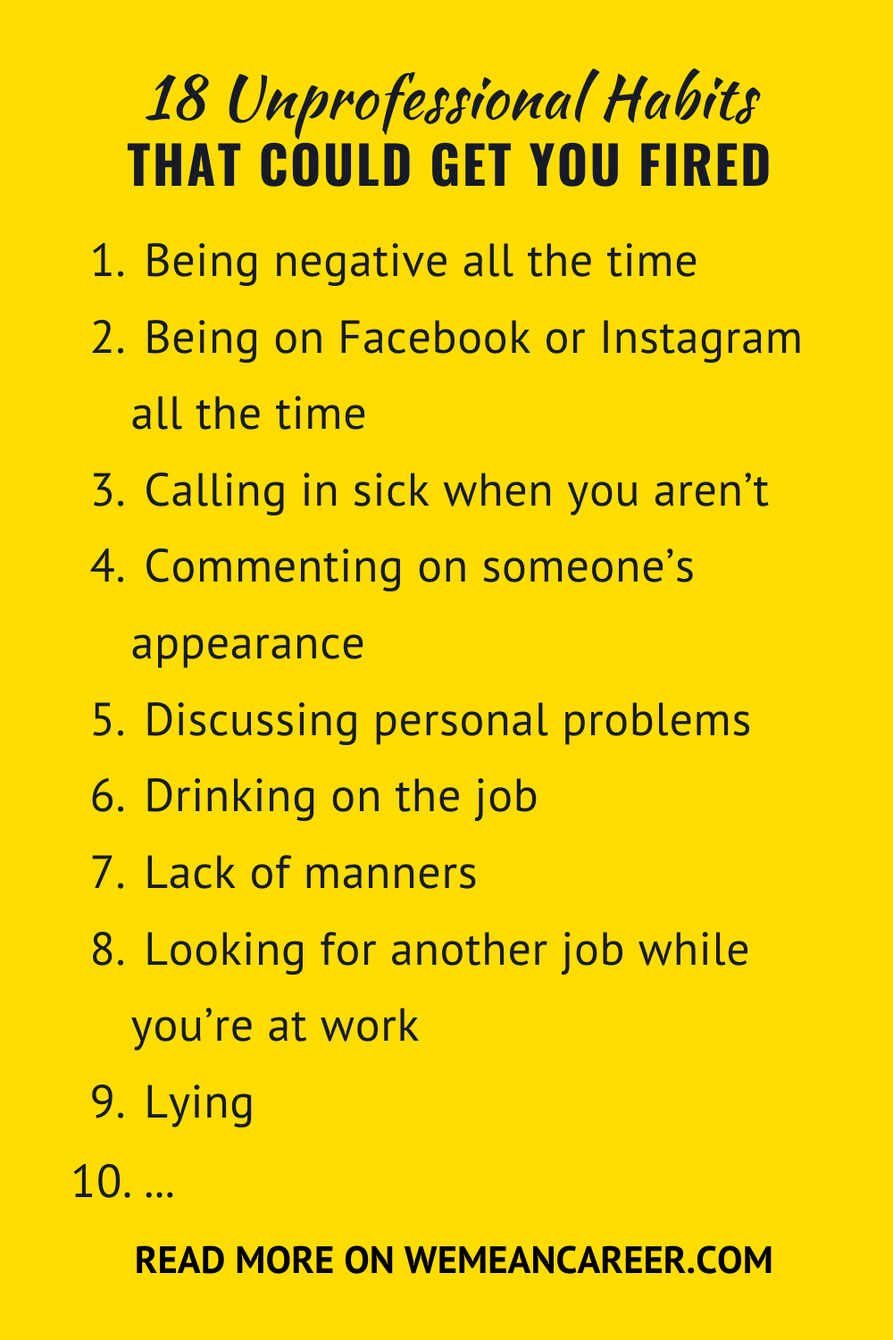 18 Habits That Could Get You Fired Job Search Tips Your Fired You Got This
