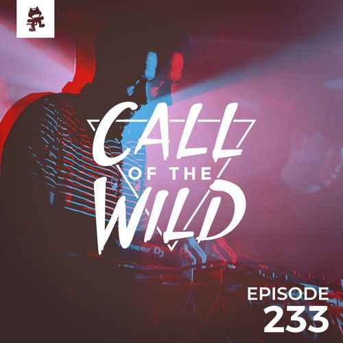 233 - Monstercat: Call of the Wild by Monstercat   New