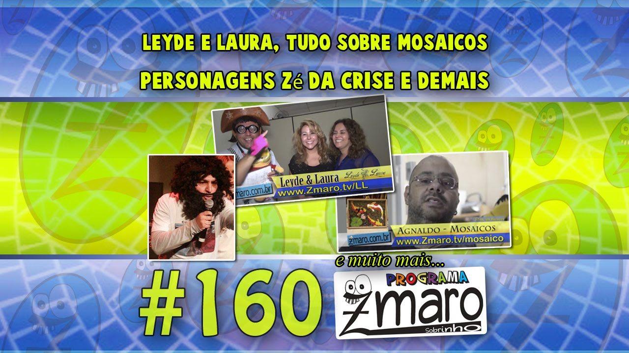 Leyde e Laura, Tudo sobre Mosaicos, Personagens Zé da Crise e demais - P...