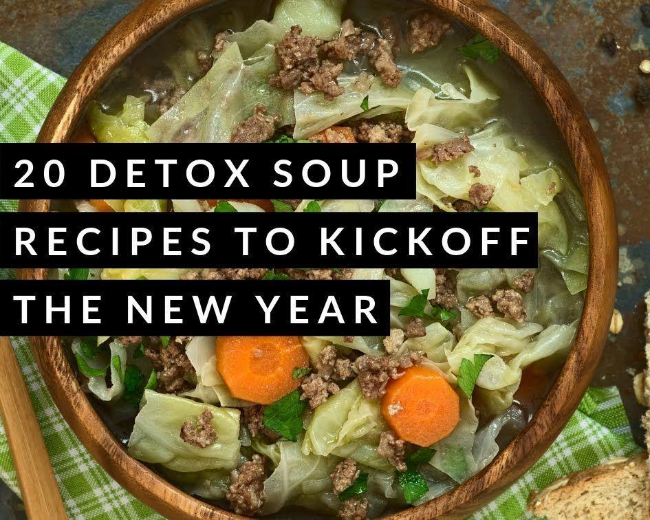 20 Detox-Suppenrezepte zum Auftakt des neuen Jahres #soupedetoxminceur