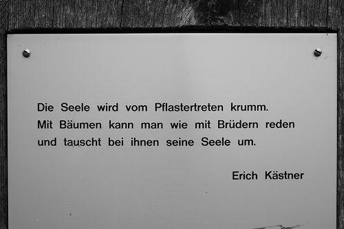 Die Seele Wird Vom Pflastertreten Krumm Worter Erich Kastner Zitate Geflugelte Worte