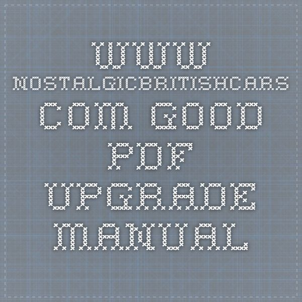 www.nostalgicbritishcars.com Good PDF upgrade manual | The Triumph ...