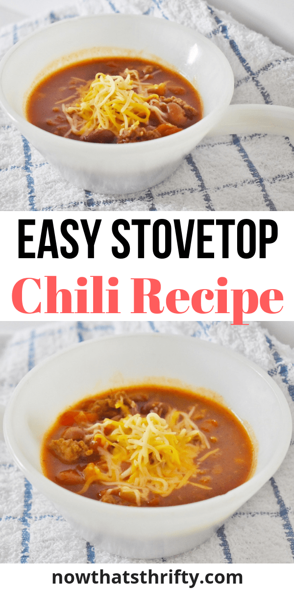 Easy Stovetop Chili Recipe With Beef Beans Now That S Thrifty Recipe Chili Recipe Stovetop Easy Stovetop Chili Recipe Chili Recipe Easy