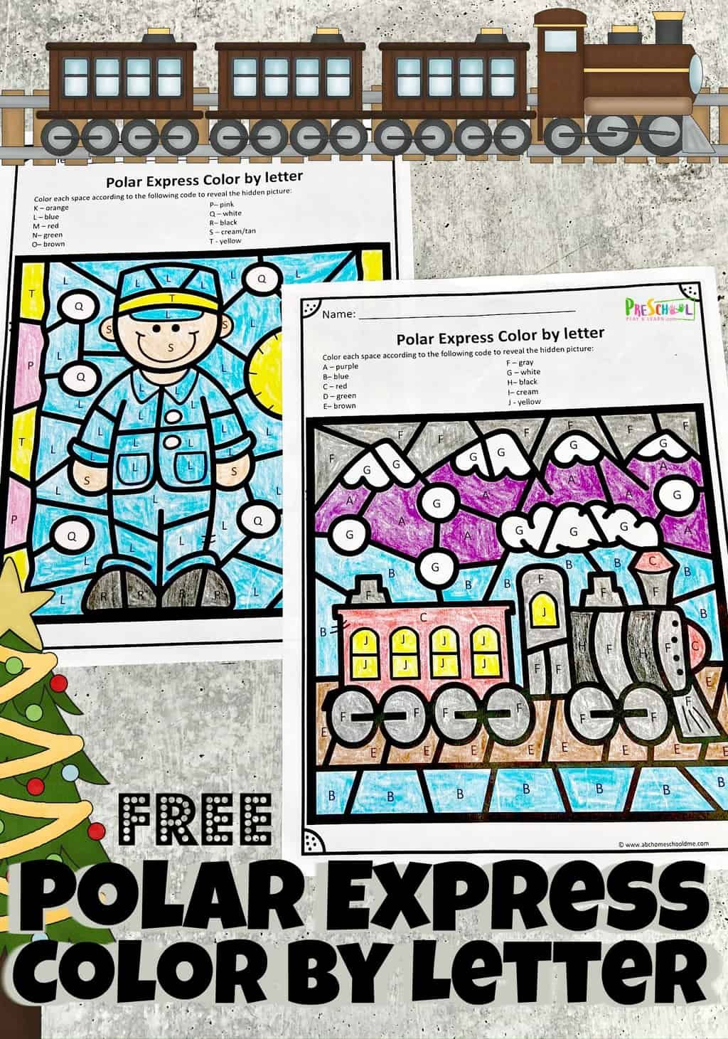 Polar Express Color By Letter Worksheets Christmas Math Worksheets Spelling Activities Letter Worksheets