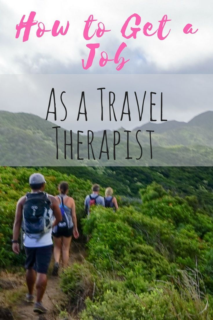 How to get a travel therapy job in 6 steps the traveling