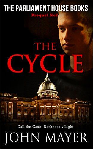 Amazon.com: The Cycle: The second prequel in the Parliament House Book series (Parliament House Books) eBook: John Mayer: Kindle Store
