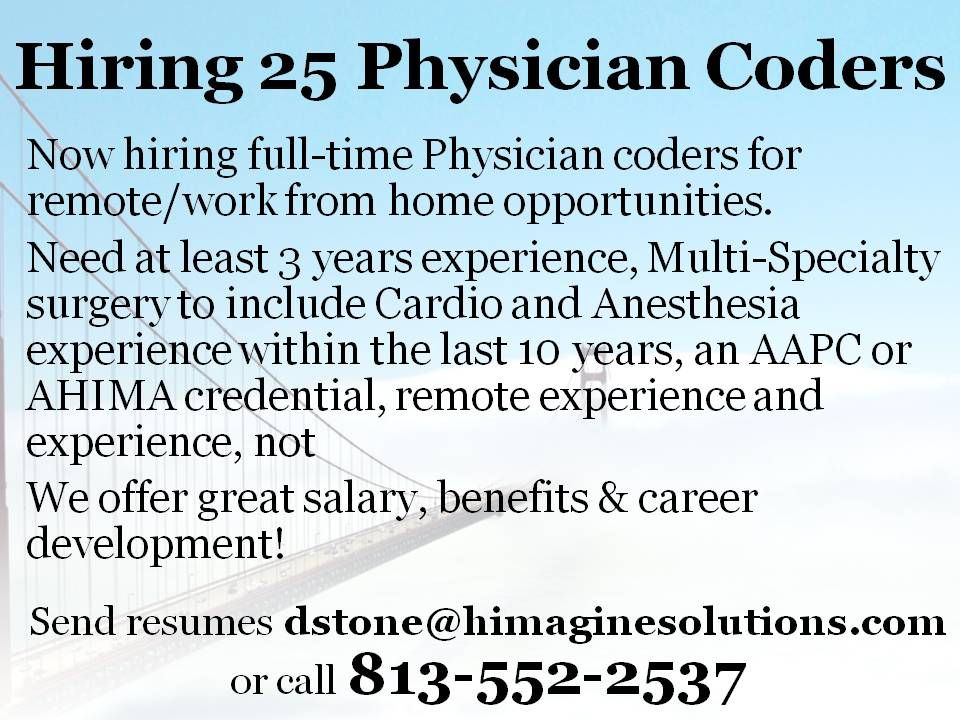 Hiring 25 Physician Coders for Longterm Opportunities