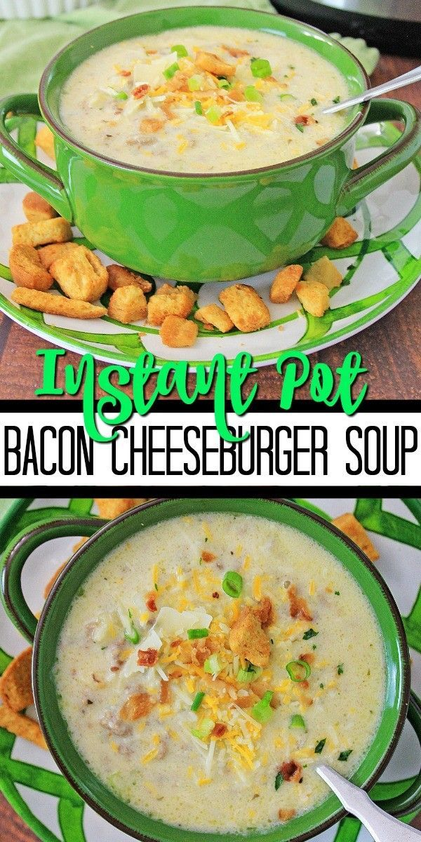 Instant Pot Bacon Cheeseburger Soup