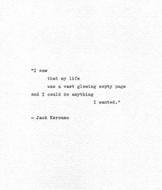 Jack Kerouac Hand Typed Letterpress Print 'I could