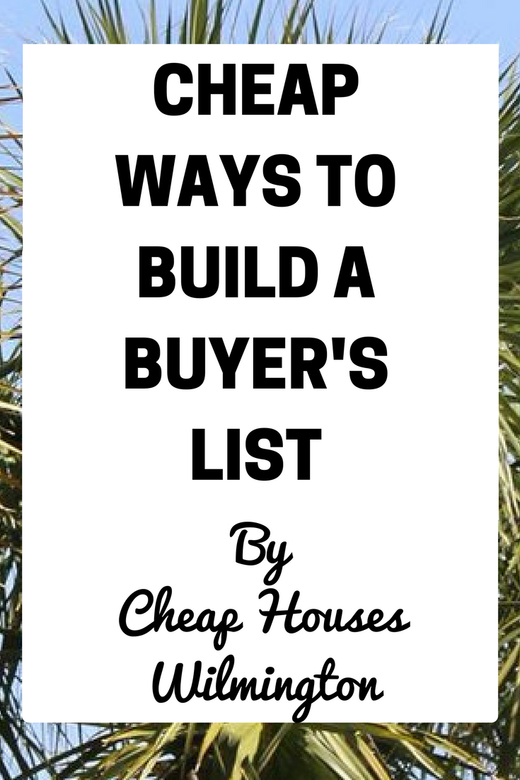 and real estate investing building a cash buyers list