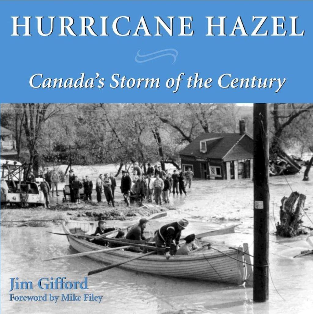 Hurricane Hazel Ebook Hurricane Hazel Canada Canadian History
