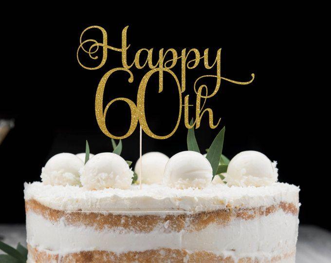 Happy 60th Sixty Cake Topper Decoration Glitter Party Custom Gold Silver Birthday Decor Sixtieth