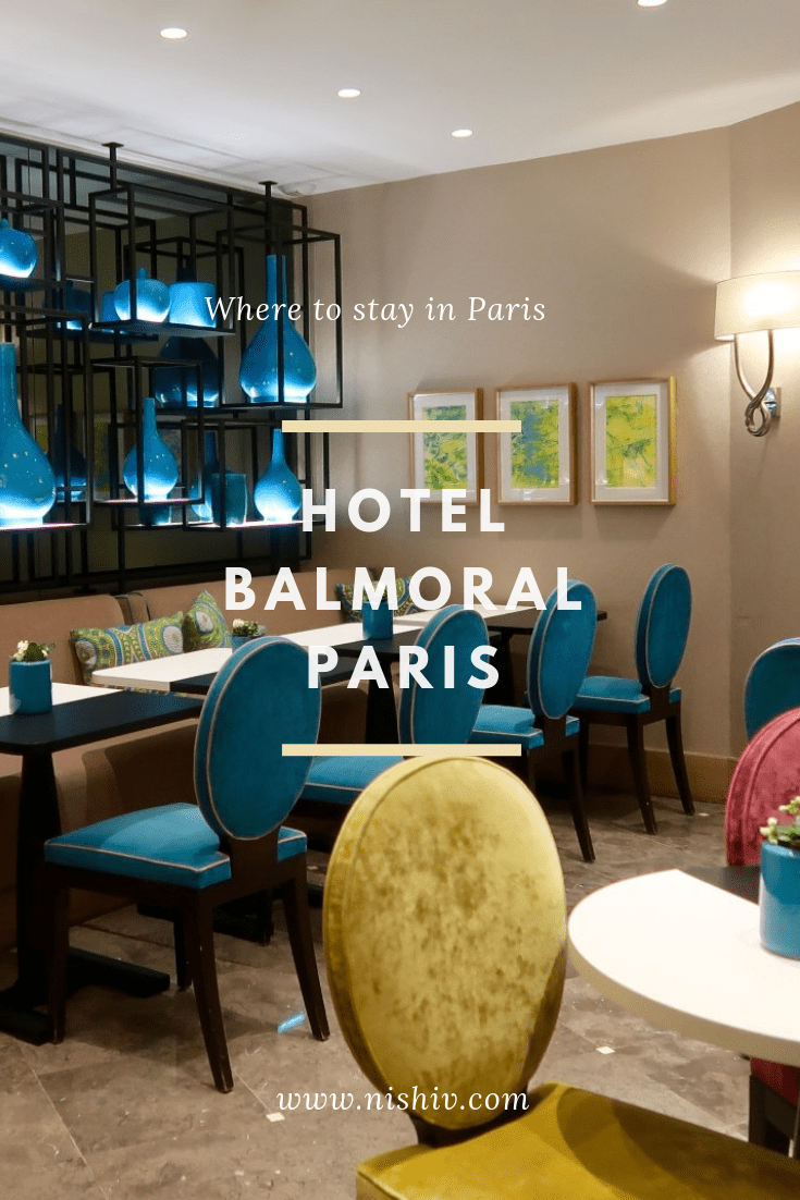 Where To Stay In Paris: Hotel Balmoral Review