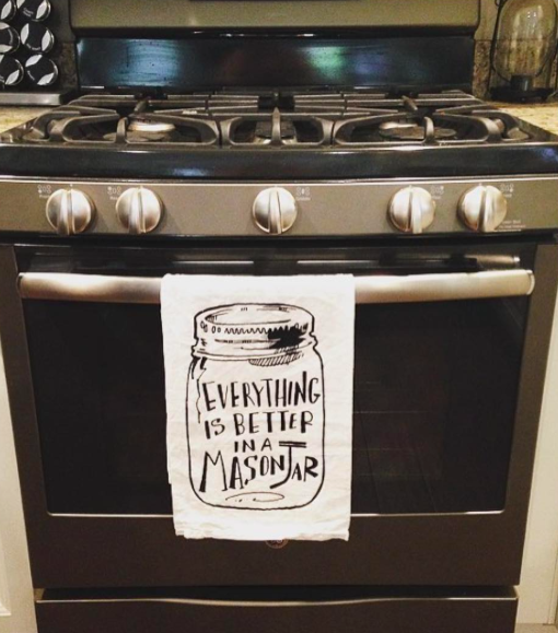 everything is better in a mason jar kitchen towel mason