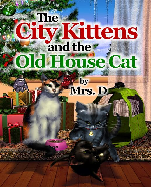 Mrs.D.Books: THE CITY KITTENS AND THE OLD HOUSE CAT - This book is about the feeling of the holidays, family, compassion, giving and sharing. http://www.amazon.com/City-Kittens-Old-House-Cat/dp/1457516829/ref=sr_1_1?s=books&ie=UTF8&qid=1370824644&sr=1-1&keywords=the+city+kittens+and+the+old+house+cat