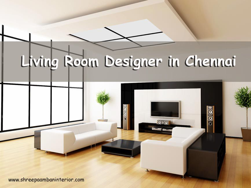 Find the best living room designers to match your style. #LivingRoomDesignerInChennai #ShreePaambanInterior