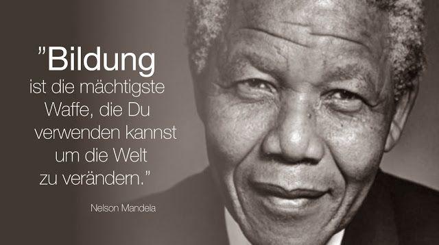 Mandela Und Bildung Bildung Ist Machtigste Waffe Du Verwenden Kannst Um Welt Zu Verandern Nelson Mandela