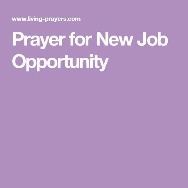 Prayer for New Job Opportunity   religion   Prayer for a job