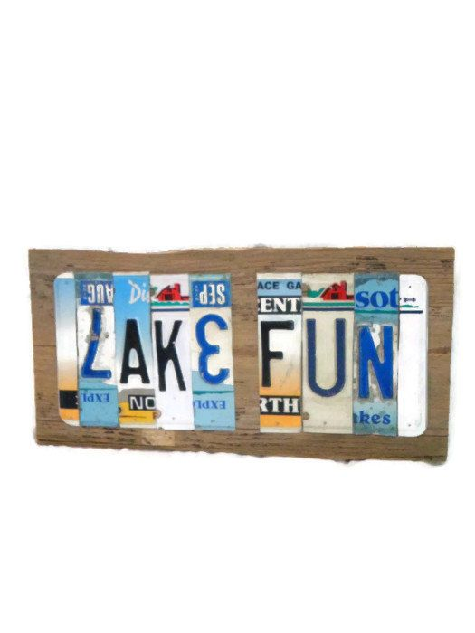 License Plate Sign Lake Fun Sign Colorful License Plates Reclaimed Wood Sign Reclaimed Metal Sign Bar Sign Summer Cabin Sign Lake Fun Lake Signs Fun Signs