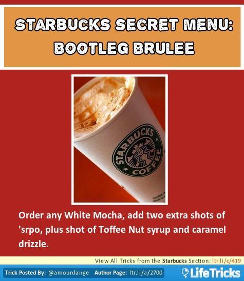 Starbucks Secret Menu Bootleg Brulee Lifetricks Starbucks Secret Menu Secret Menu Starbucks