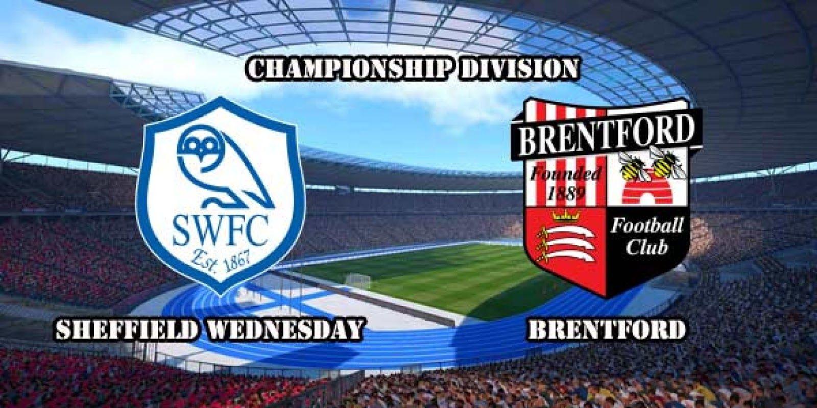 Watch Live Sheffield Wednesday vs Brentford : Predictions