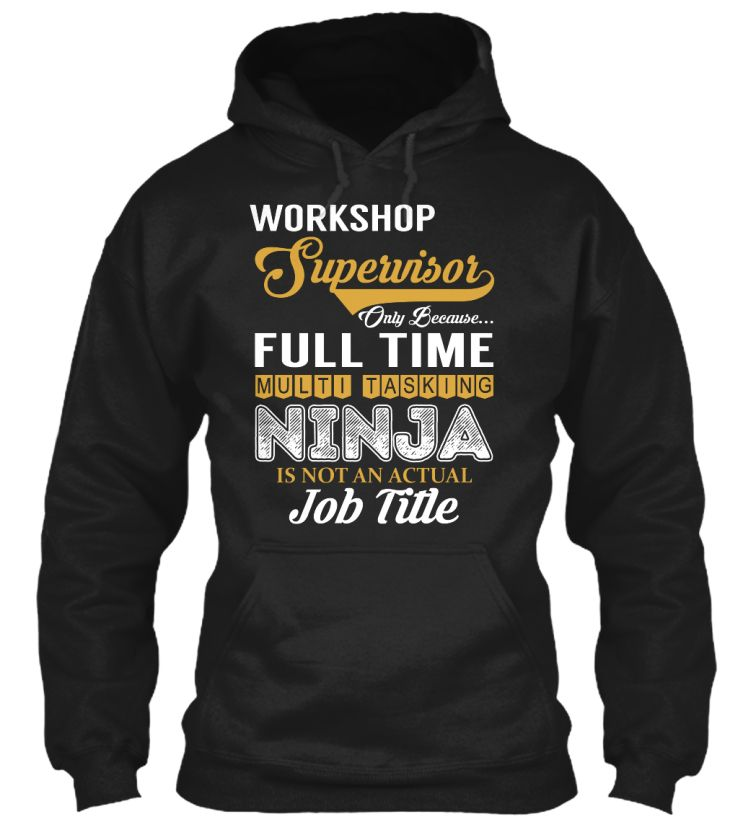 Workshop Supervisor - NINJA #WorkshopSupervisor