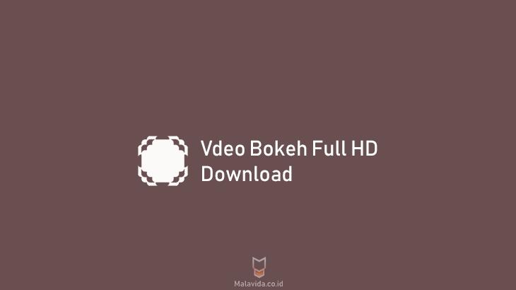 Download Aplikasi Video Bokeh Full Apk No Sensor Hd 2020 Bokeh Belajar Aplikasi