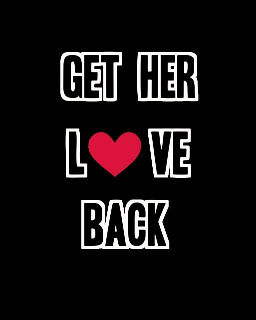 Win Your Ex Girlfriend Back and Get Her Love Back >>> Something went
