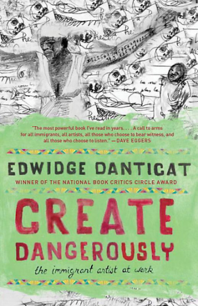 Create Dangerously by Edwidge Danticat Going to start
