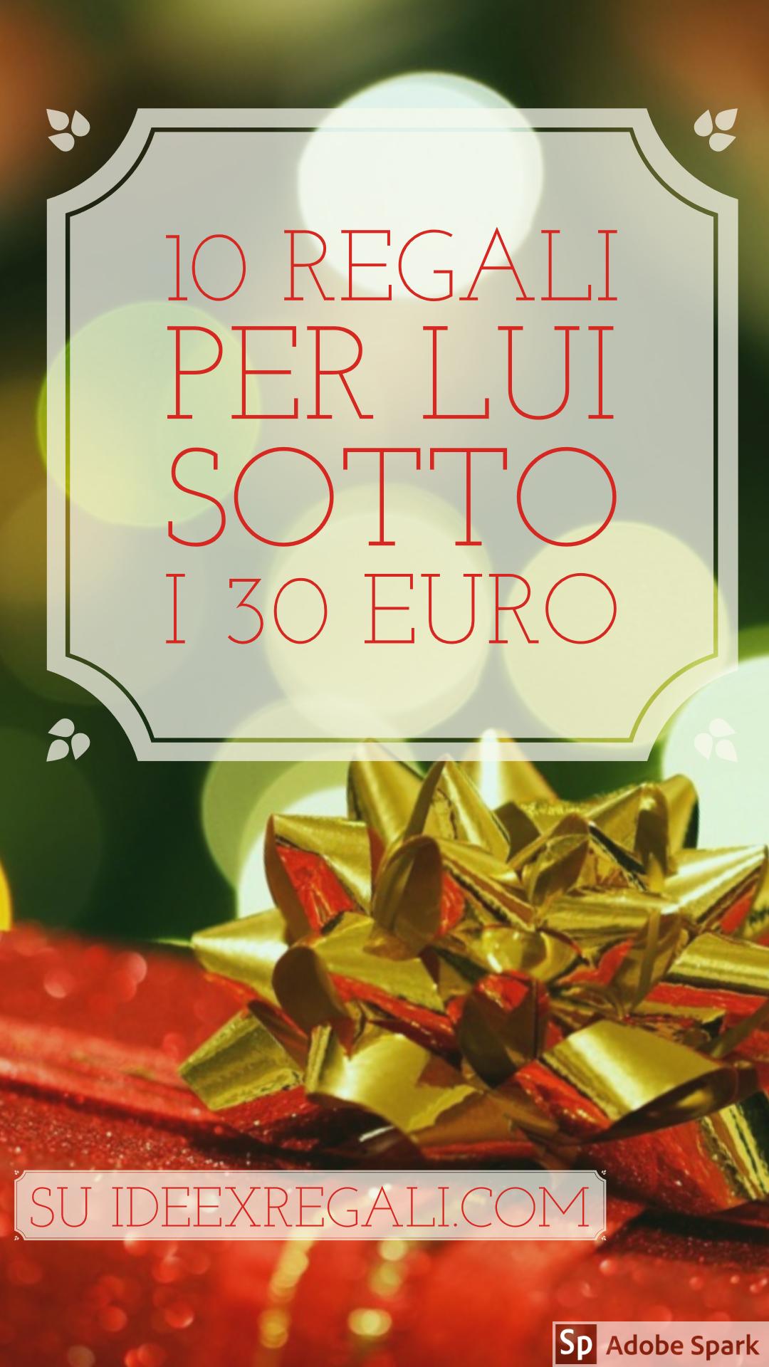 Regali Di Natale Sotto 10 Euro.Regali Di Natale Per Lui Sotto I 30 Euro Regali Di Natale Regali Regali Di Natale Economici