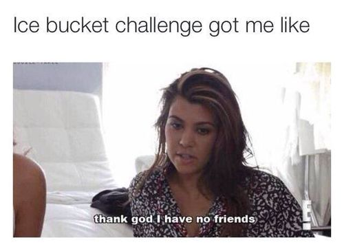 thank god i have no friends