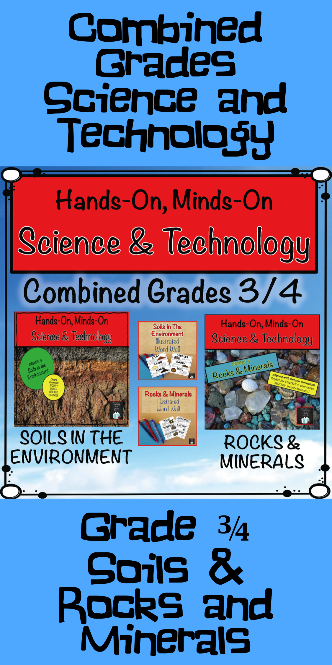 Combined Grades Science And Technology Grades 3 4 Soils
