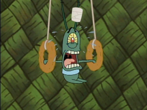That awkward moment when Plankton works out more than I do ...