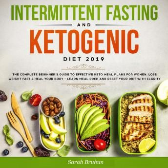 intermittent fasting  ketogenic diet 2019 the complete