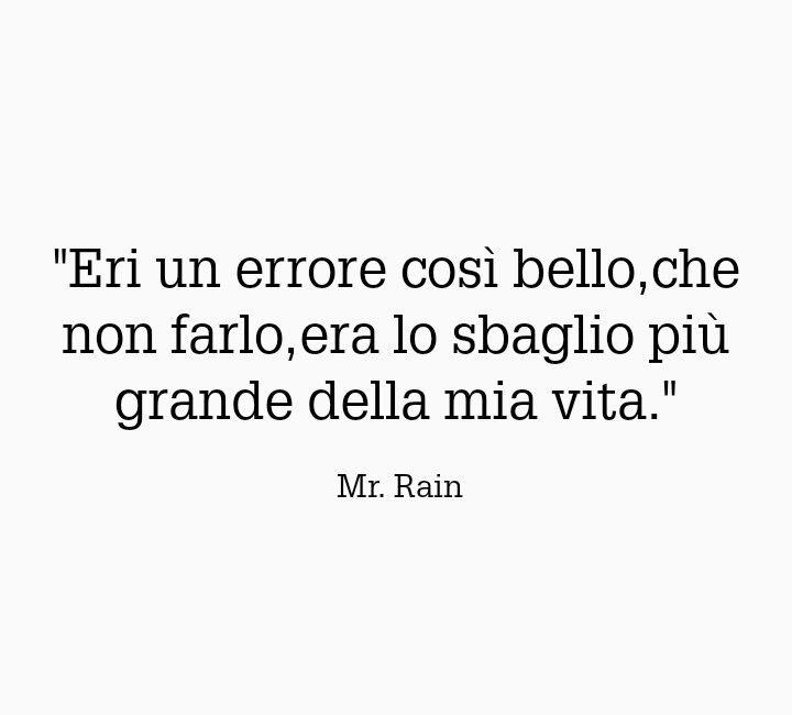 Frasi Belle Mr Rain.Mr Rain Citazioni Musicali Citazioni Rap Citazioni Brevi
