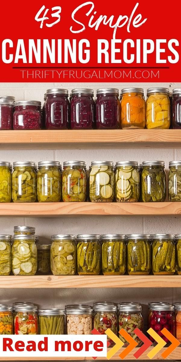 43 Must Try Canning Recipes