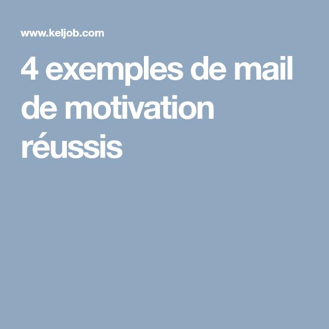 4 exemples de mail de motivation r u00e9ussis