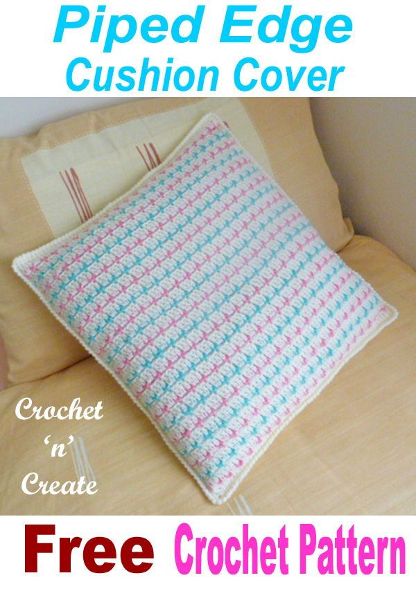 Piped Edge Cushion Cover Free Crochet Cover | Crochet Pillows ...