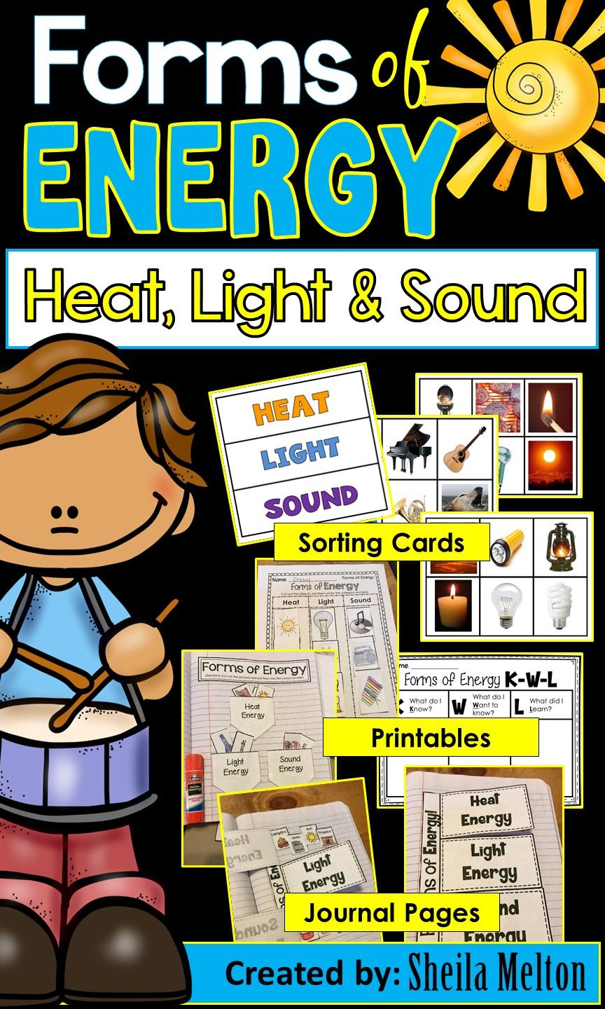 Forms Of Energy Heat Light Sound Elementary Science Classroom Science Activities For Kids Interactive Science Journal [ 1440 x 864 Pixel ]