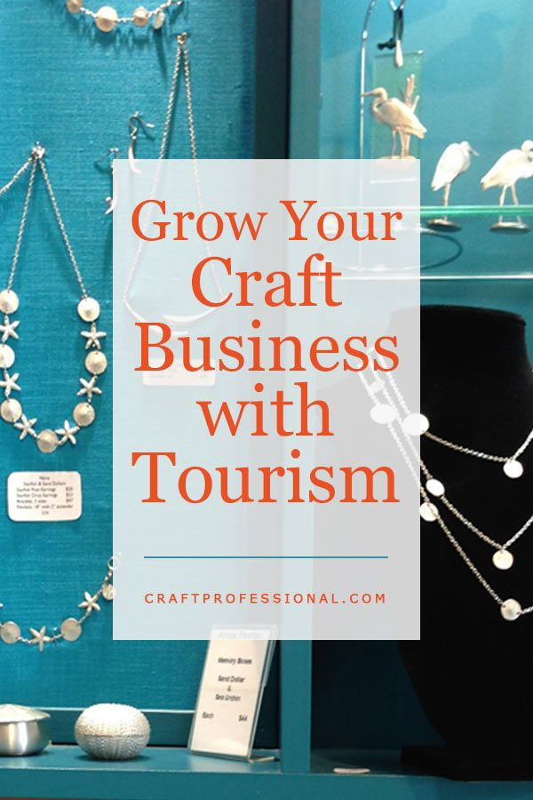 Promote Your Craft Business to Tourists #craftstosell