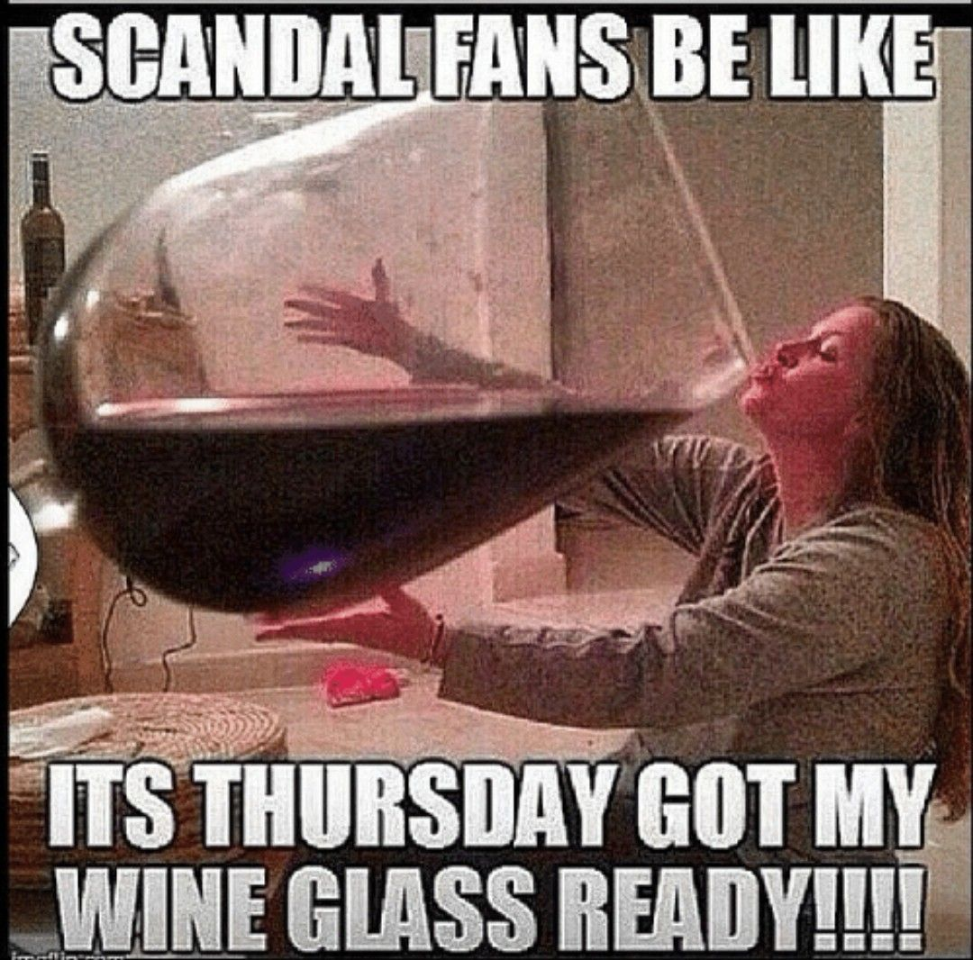 Pin By Tanya Fields On Tv Music Movies One Glass Of Wine Big Wine Glass Wine Meme