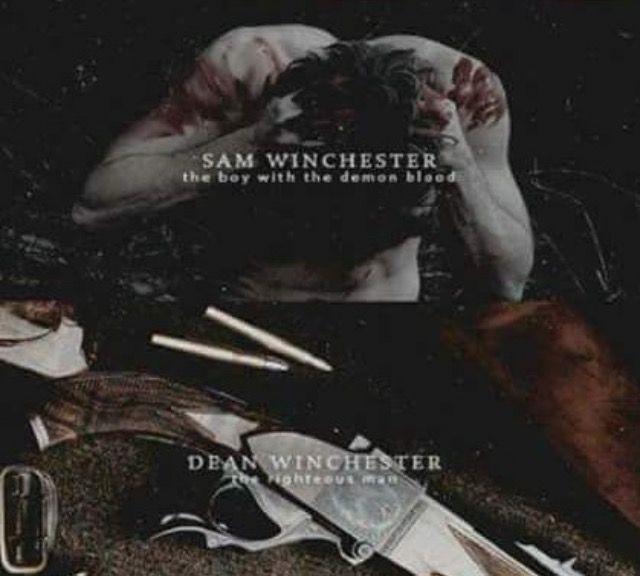 Sam Winchester & Dean Winchester