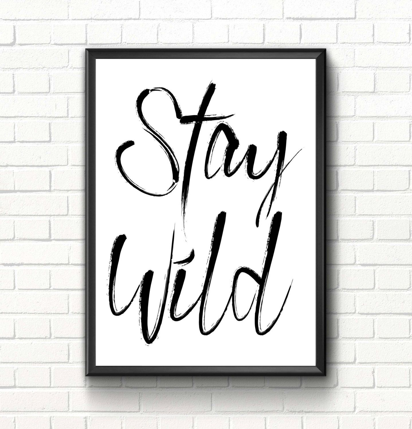 Stay wild print inspirational quote nursery wall art print
