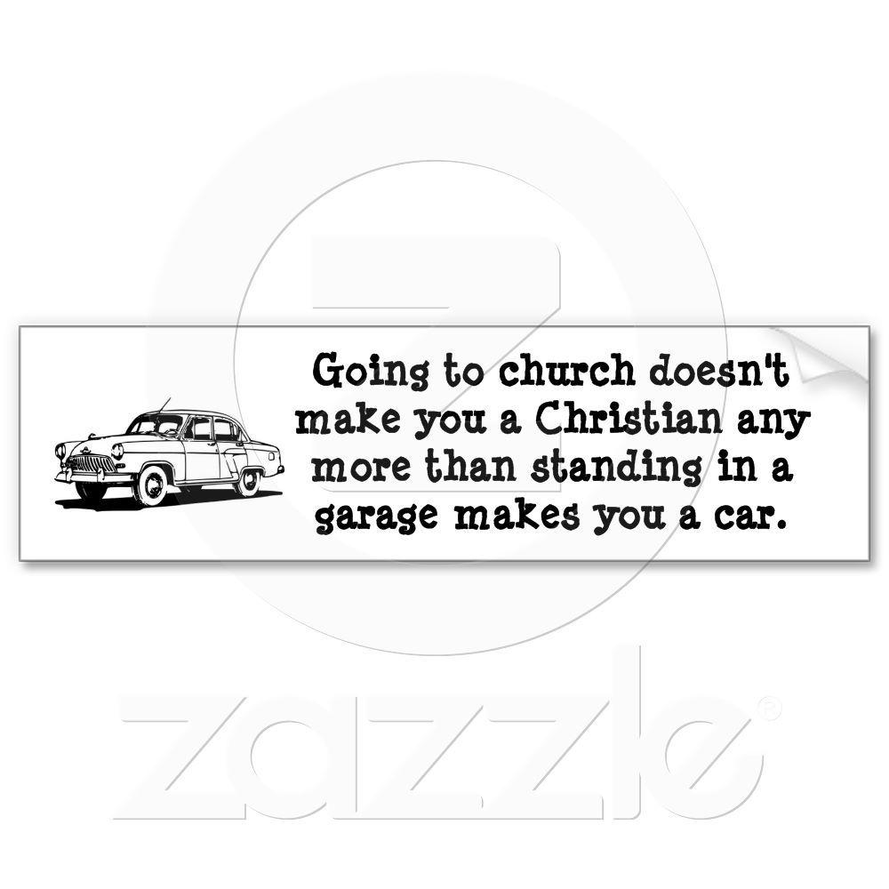Car Church Bumper Sticker Zazzle Com Au Bumper Stickers Words Words Of Wisdom [ 1000 x 1000 Pixel ]