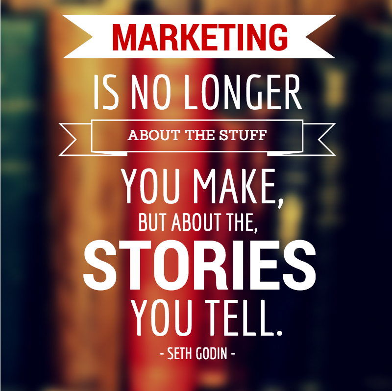 """""""Marketing is no longer about the stuff you make, but about the stories you tell."""" ~Seth Godin #quote. And visuals are an integral part of storytelling!"""