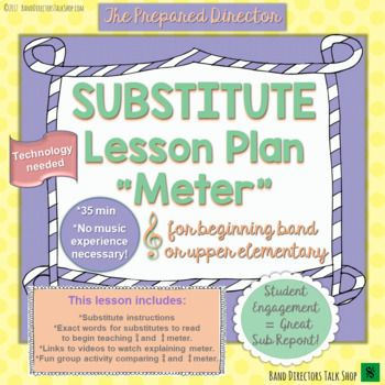 Music Sub Plan Meter For Beginning Band Or Upper Elementary
