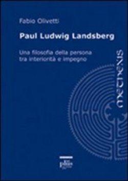 Prezzi e Sconti: #Paul ludwig landsberg fabio olivetti  ad Euro 13.60 in #Plus #Media libri filosofia